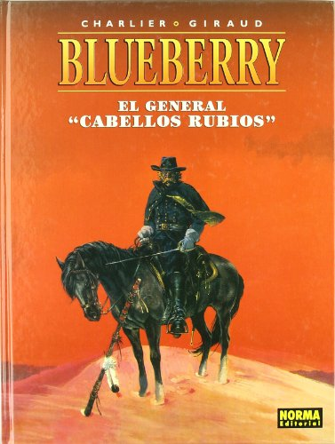 "BLUEBERRY V. 6 EL GENERAL ""CABELLOS RUBIOS"""
